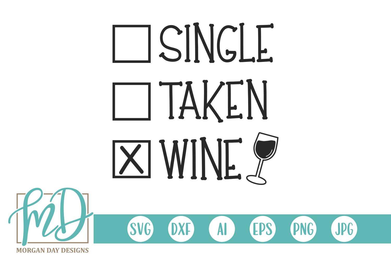 Valentine - Wine Lover - Single Taken Wine SVG example image 2