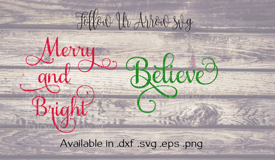 Merry & Bright/BelieveChristmas Combo SVG example image 2