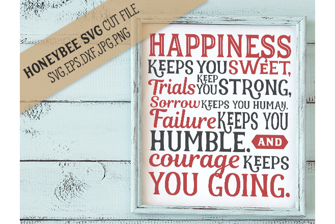 Happiness Keeps You Sweet svg example image 1