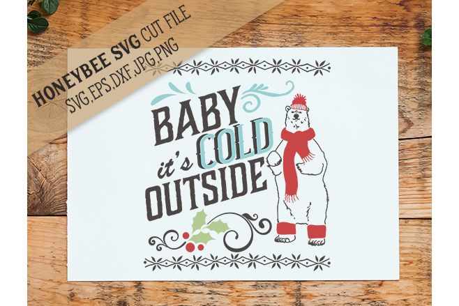 Baby It's Cold Outside Bear svg example image 1