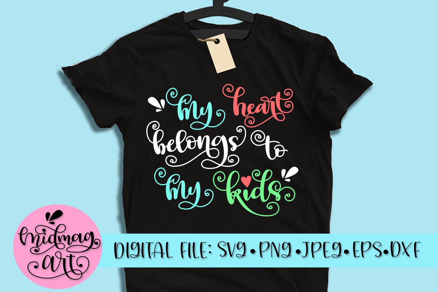 My heart belongs to my kids svg, png, jpeg, eps and dxf example image 2