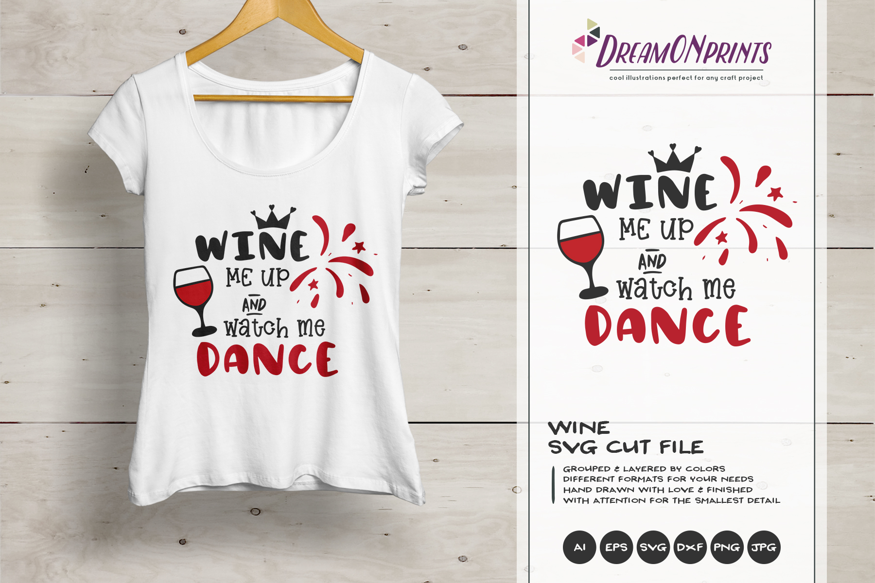 Wine Me Up and Watch Me Dance| Wine SVG Cut Files example image 1