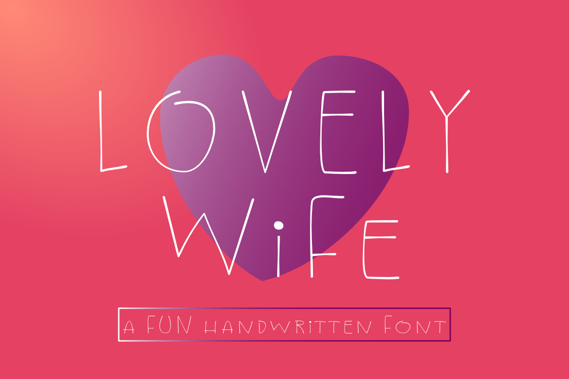Lovely Wife - A Fun Handwritten Font example image 1