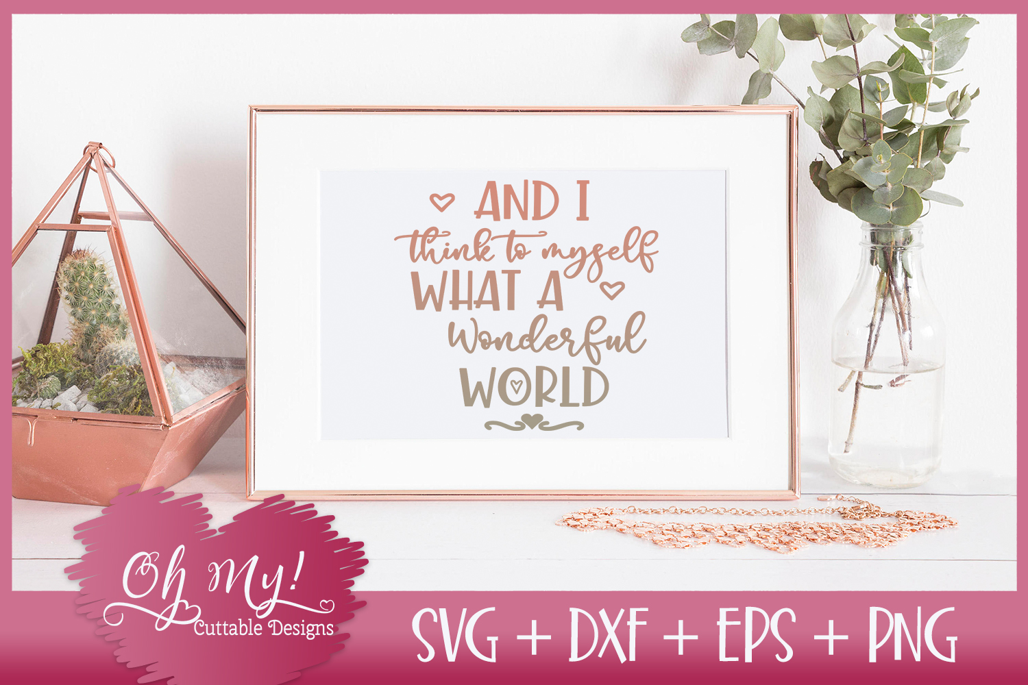 I Think to Myself What A Wonderful World - SVG DXF EPS PNG C example image 2