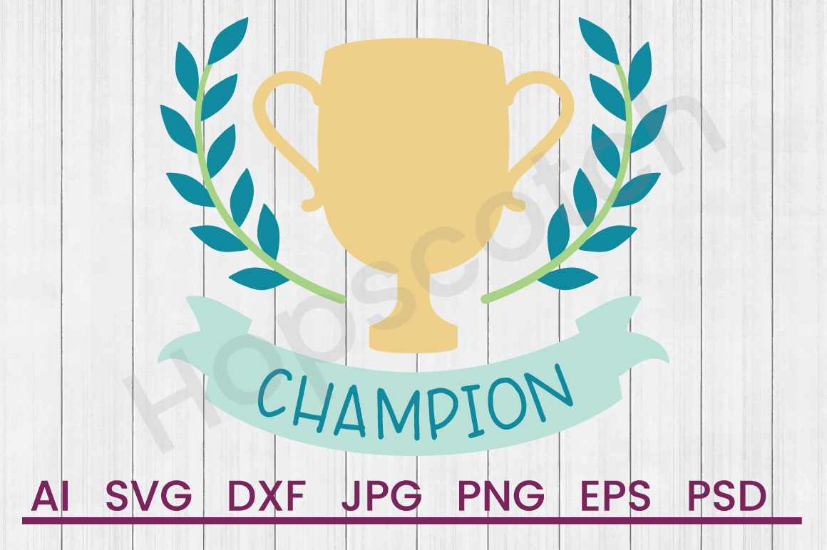 Trophy SVG, Champion SVG, DXF File, Cuttatable File example image 1