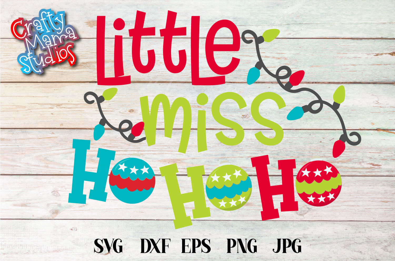 Christmas SVG, Little Miss Ho Ho Ho Sublimation example image 2