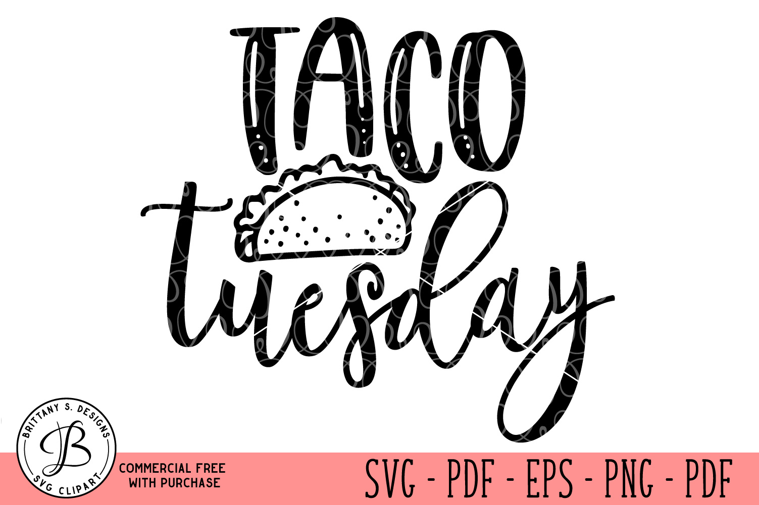 Taco Tuesday SVG , Taco SVG, Taco cut files, SVG files example image 1