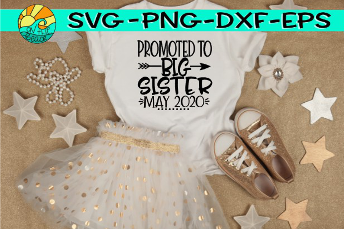 Promoted to BIG Sister - May 2020 - Arrow - SVG PNG EPS DXF example image 1
