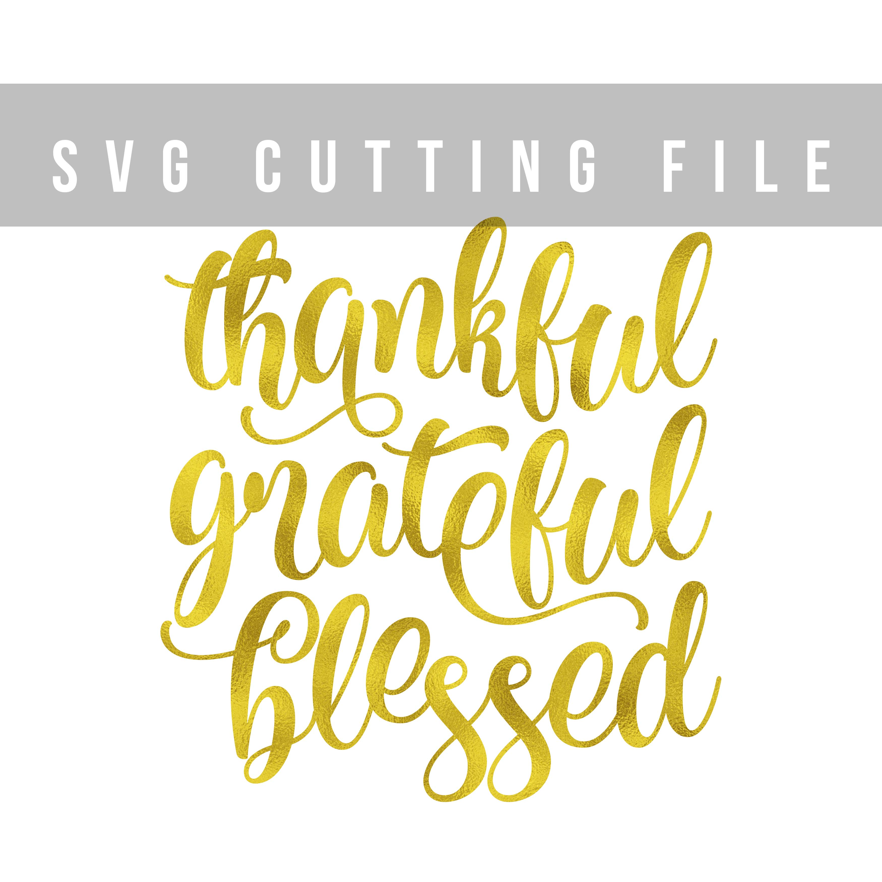 Thankful Grateful Blessed SVG PNG EPS DXF Thanksgiving SVG example image 2