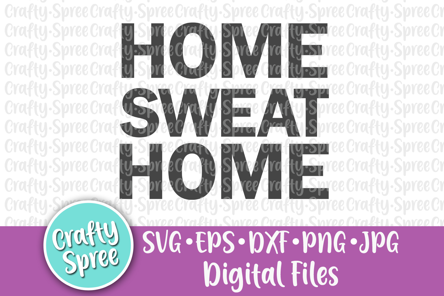 Home Sweat Home SVG PNG DXF Cut File example image 2