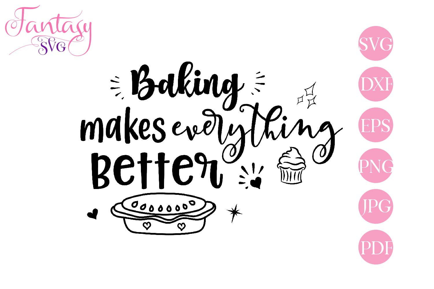 Baking Makes Everything Better - svg cut file example image 2