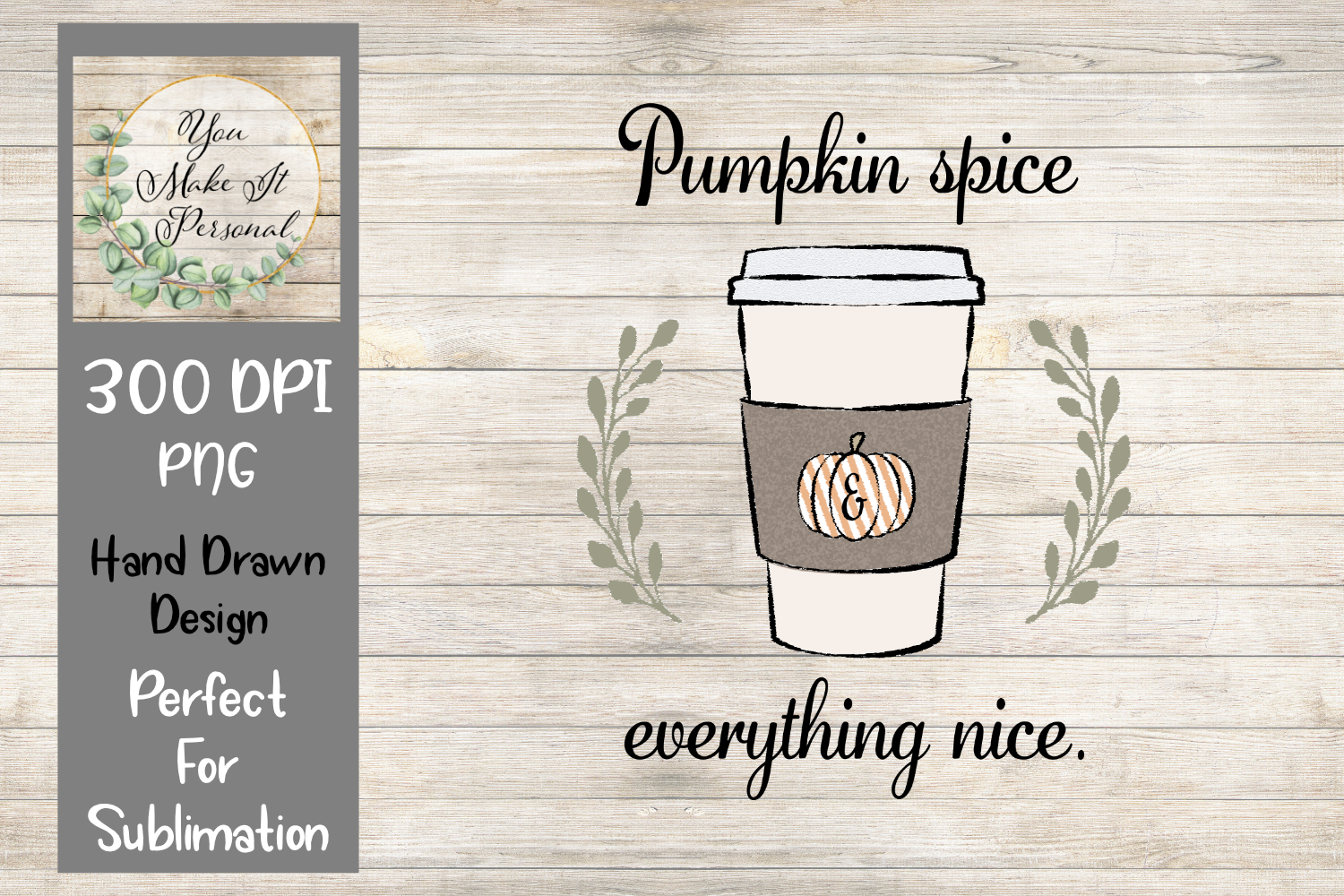 Pumpkin Spice and Everything Nice, Hand Drawn for Sub example image 3