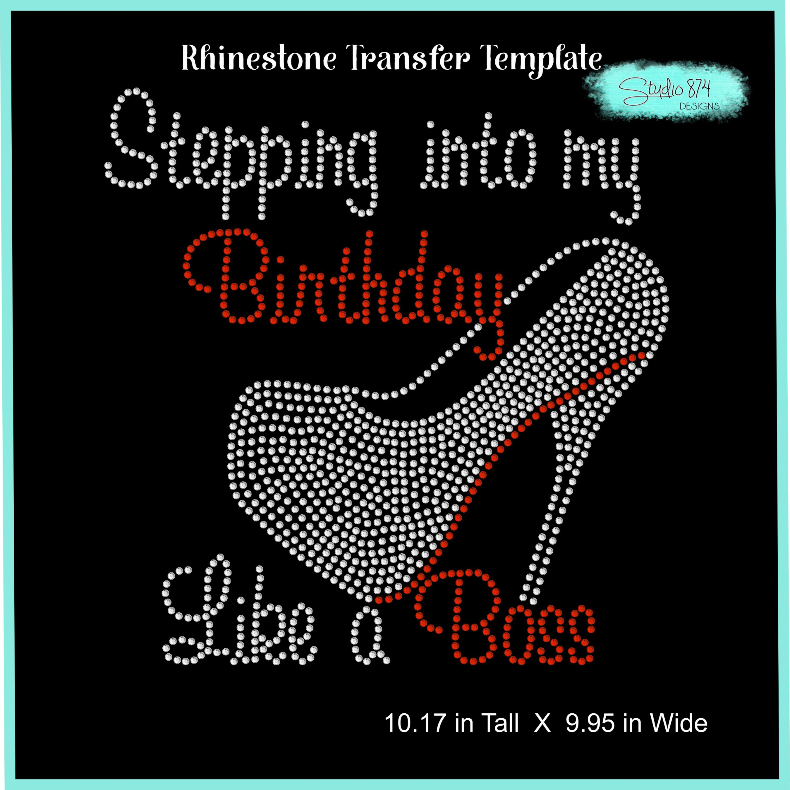 Stepping Into My Birthday Rhinestone Template - Boss R1 example image 2
