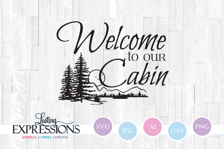 Welcome to our cabin // Tree Clipart // SVG Quote Design example image 1