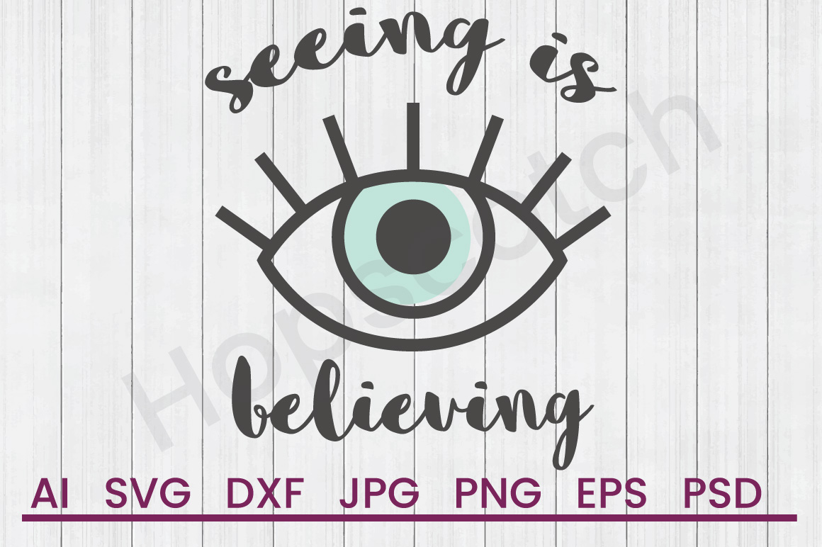 Wink SVG, Seeing Is Believing SVG, DXF File, Cuttatable File example image 1