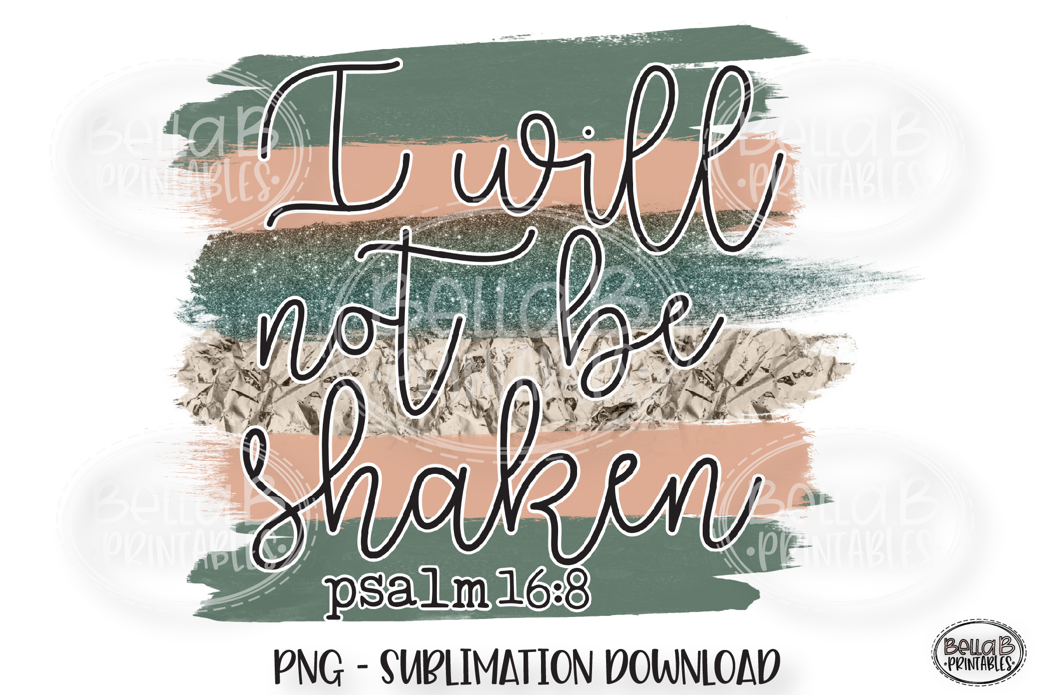 Christian Sublimation Design, I Will Not Be Shaken example image 1