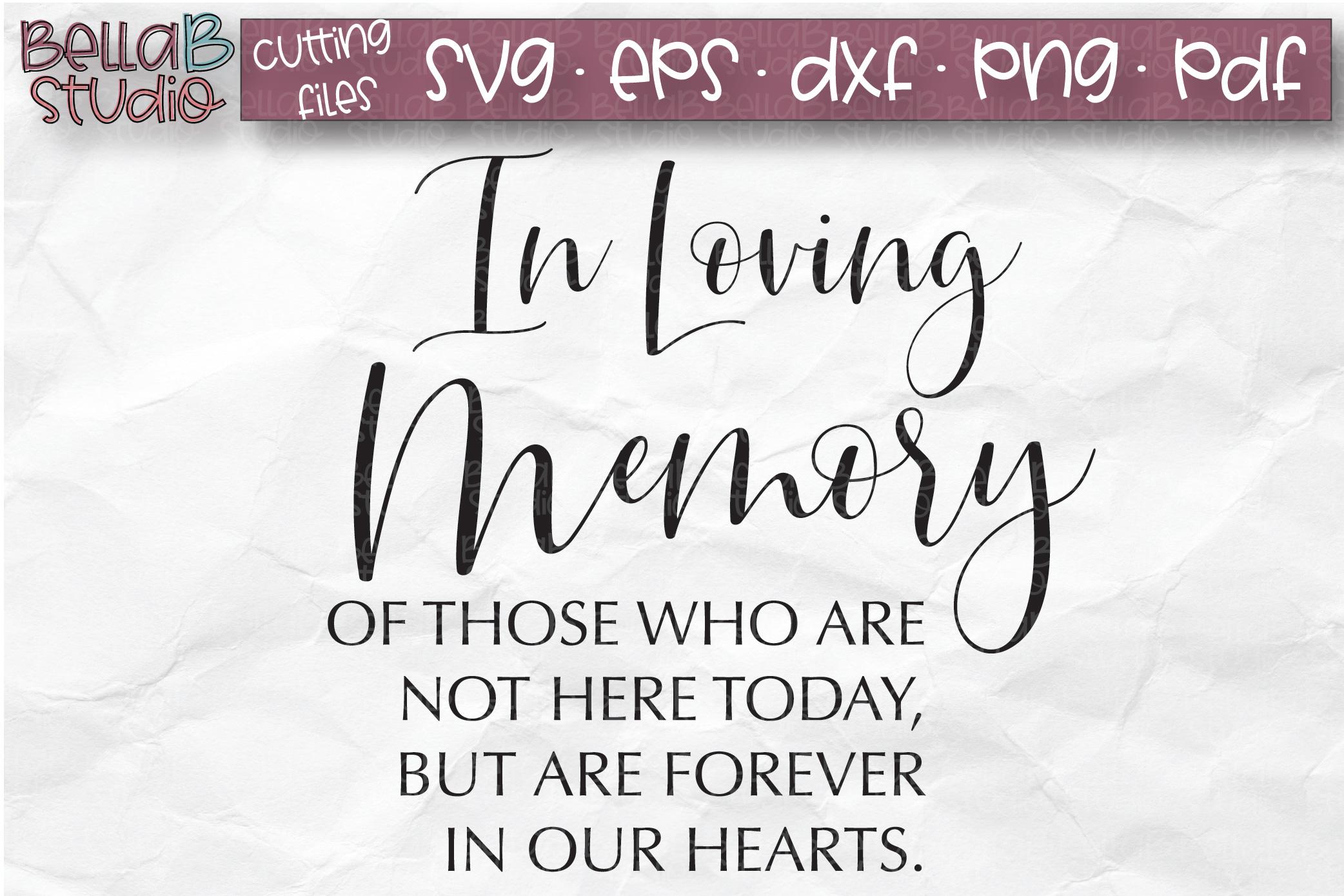 Wedding Sign SVG, In Loving Memory SVG File example image 2