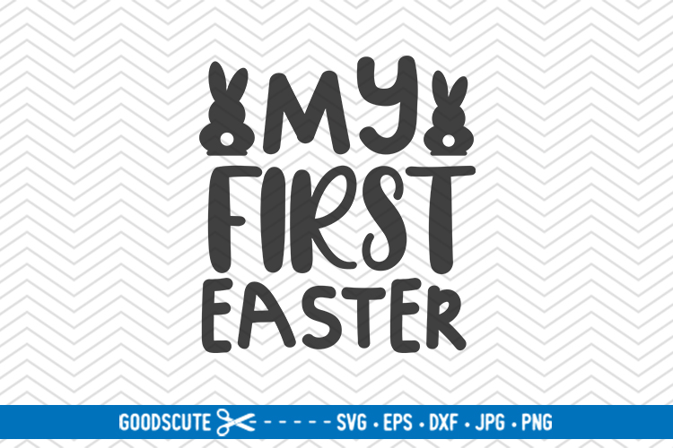 My First Easter - SVG DXF JPG PNG EPS example image 1