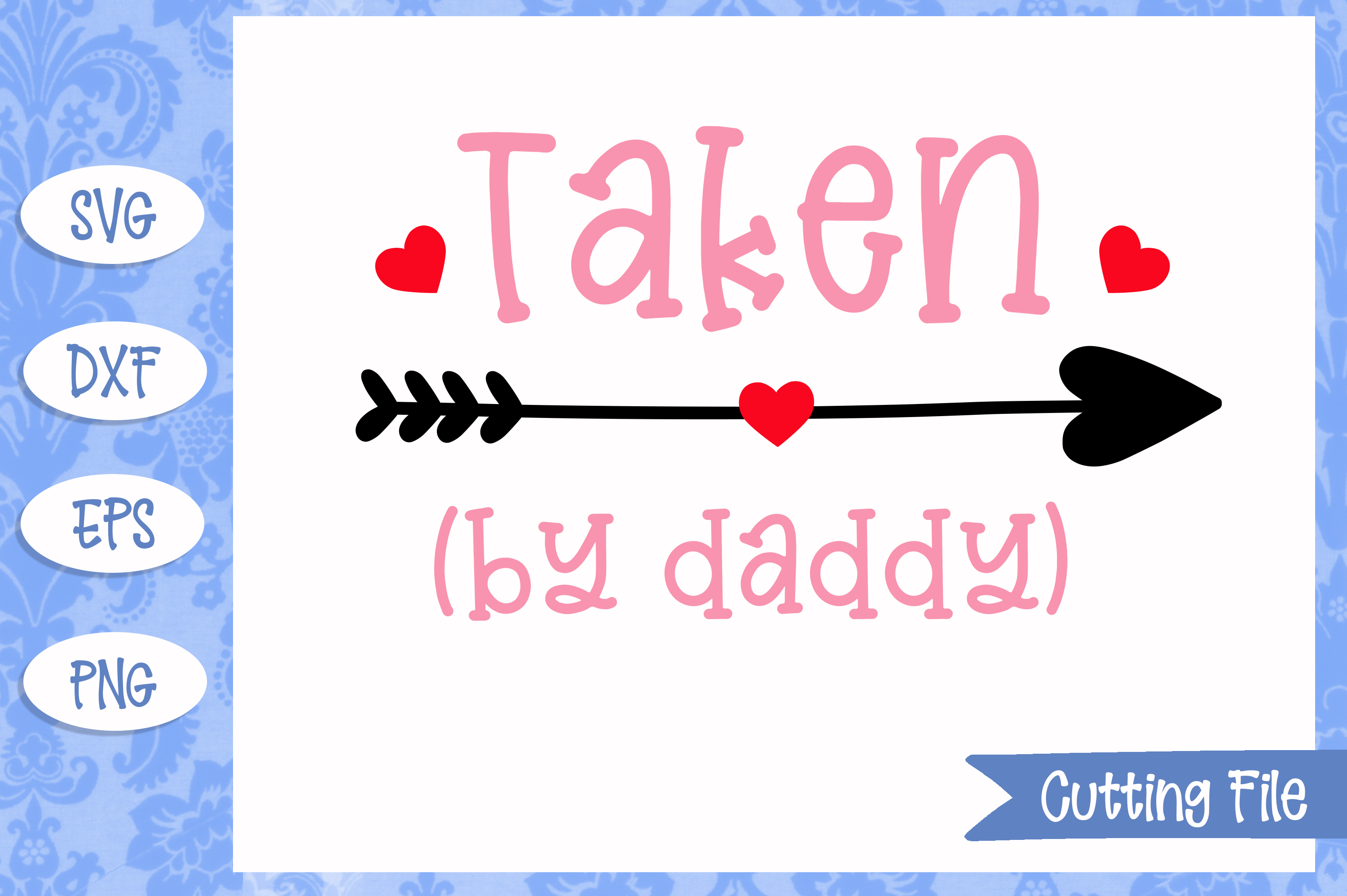 Taken by daddy SVG File example image 1
