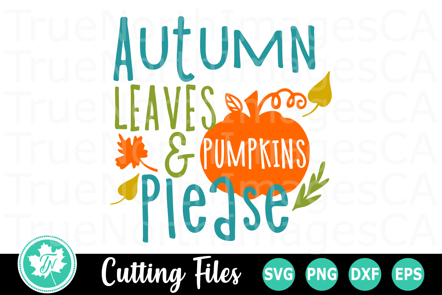 Autumn Leaves and Pumpkins Please - A SVG Cut File example image 1