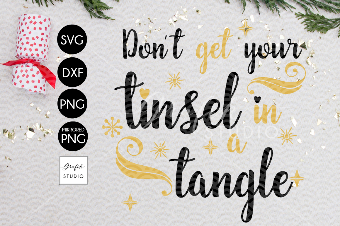 Don't get your tinsel in a tangle CHRISTMAS SVG for Cricut example image 2
