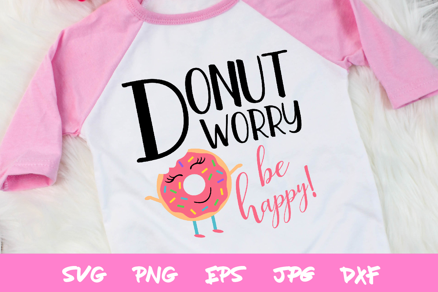 donut svg, cute svgs, donut worry, silhouette, sublimations example image 1