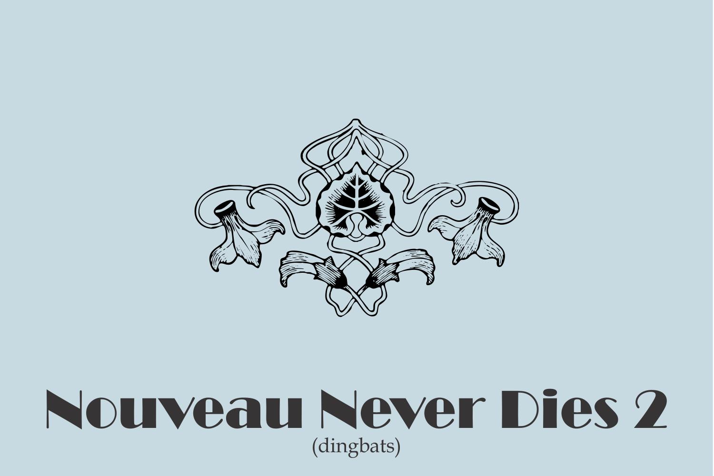Nouveau Never Dies 2 example image 2