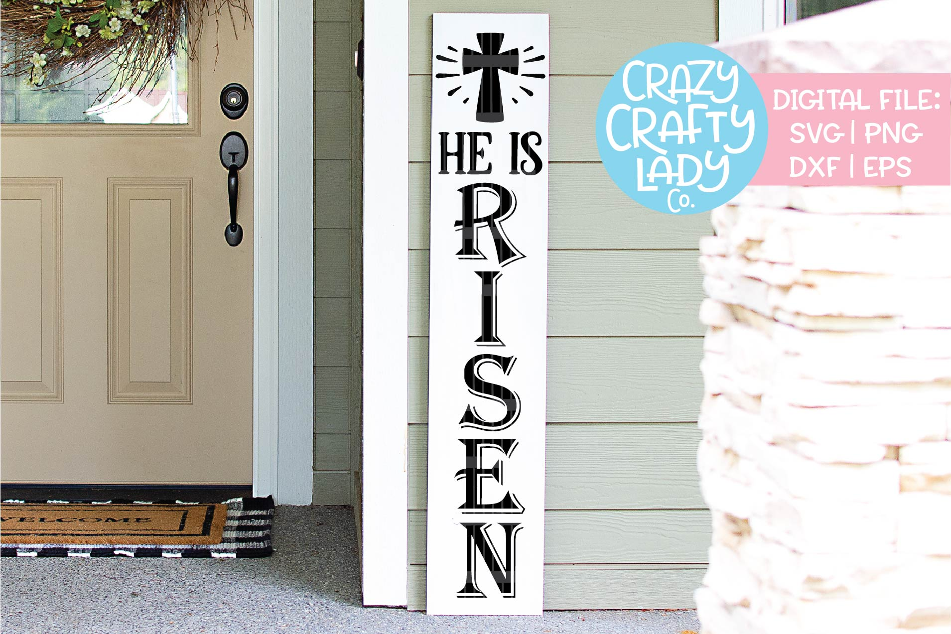 He Is Risen Easter Porch Sign SVG DXF EPS PNG Cut File example image 1