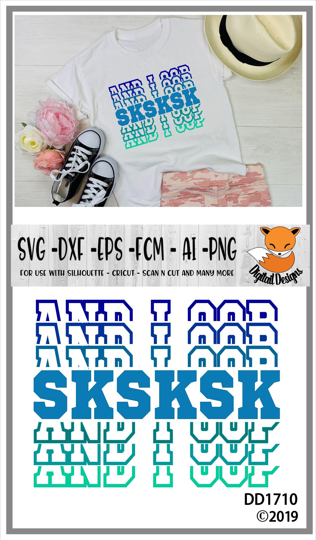 SKSKSK And I Oop Basic Girl SVG example image 2