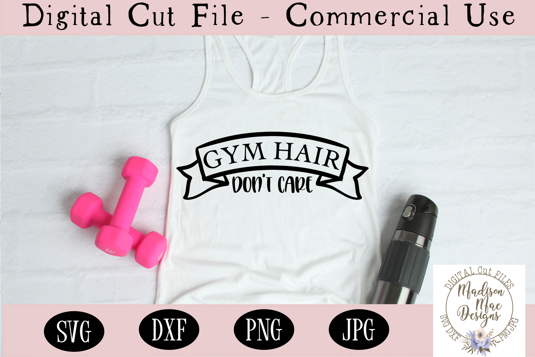 Gym Hair Don't Care SVG | Workout SVG | Fitness SVG example image 1