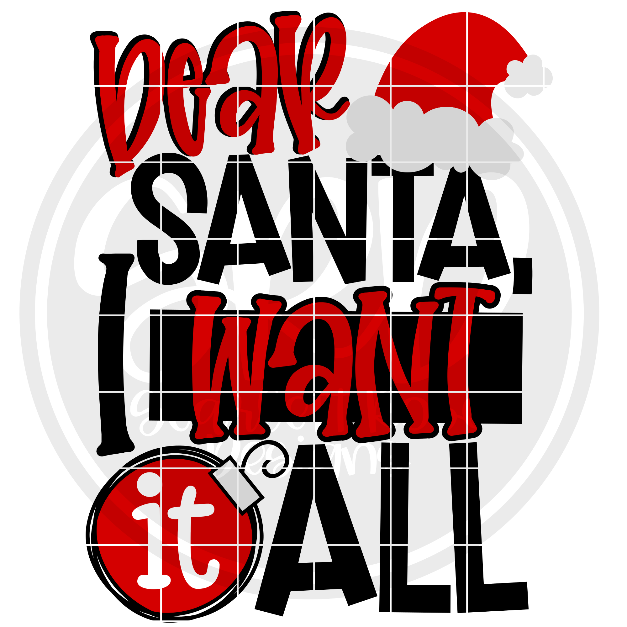 Dear Santa I Want It All SVG example image 2