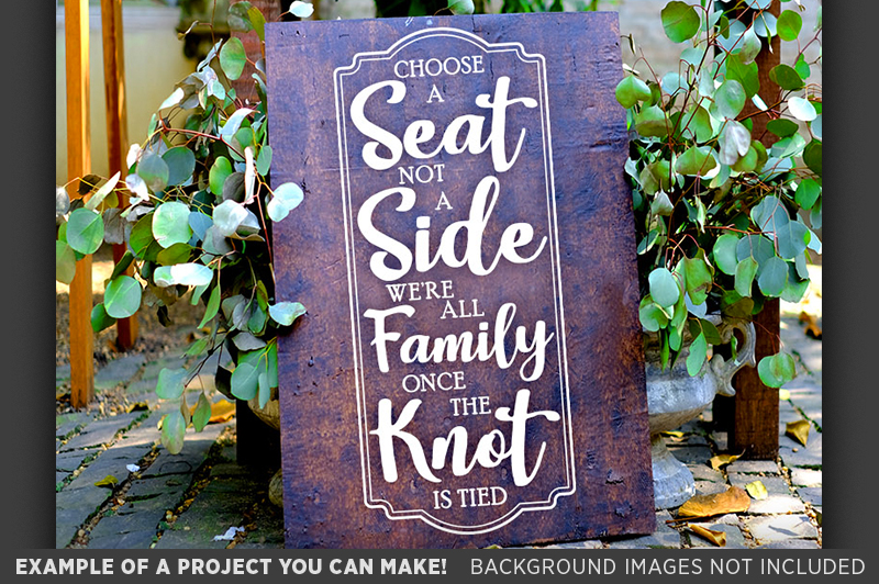 Choose A Seat Not A Side Wedding SVG File - 5517 example image 2