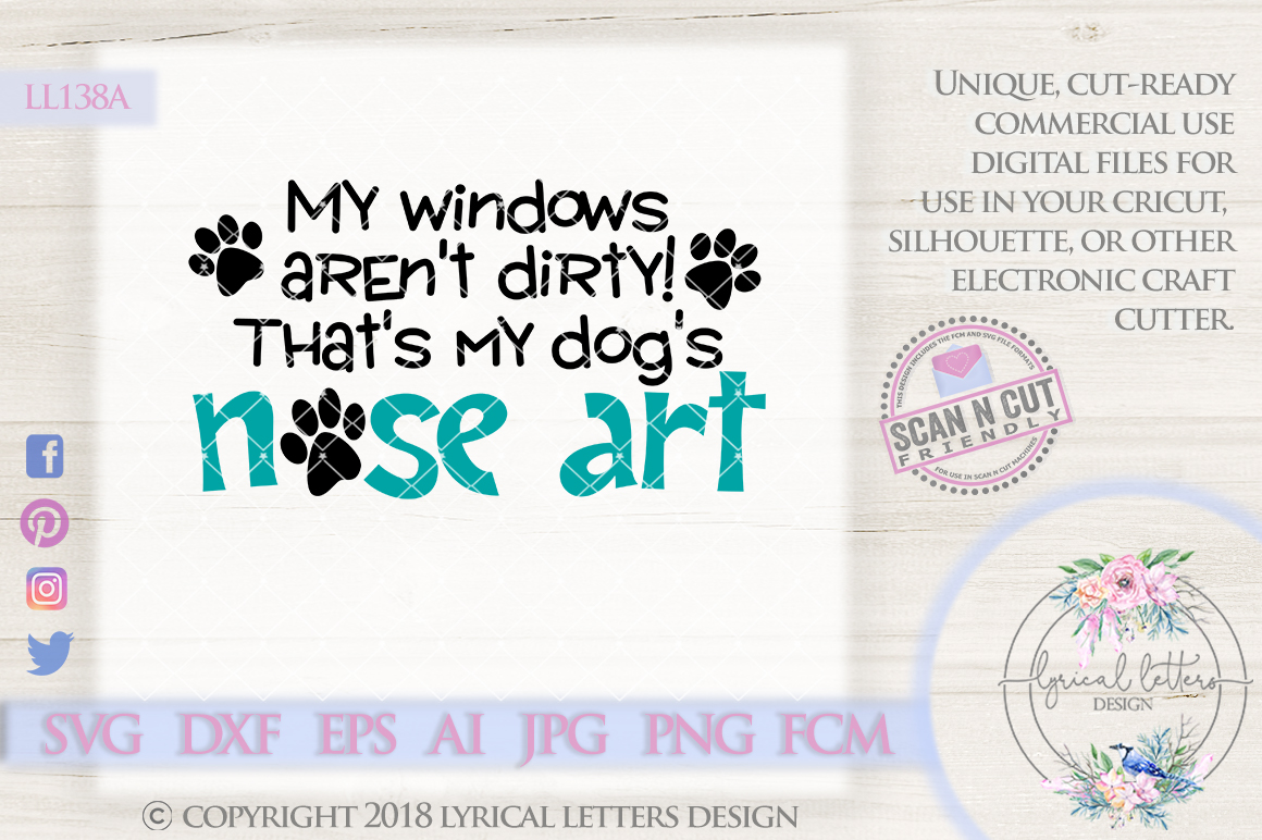 My Dogs Nose Art SVG Cut File LL138A example image 1