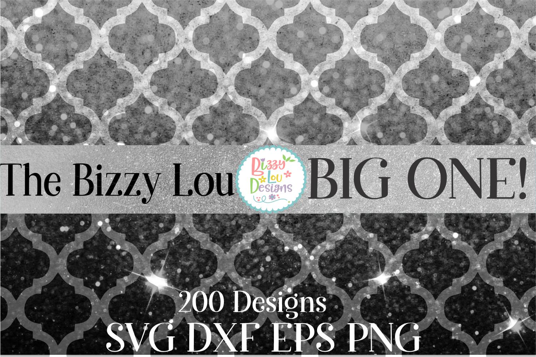 Bizzy Lou Big One SVG Bundle I Huge SVG Bundle I 200 Designs