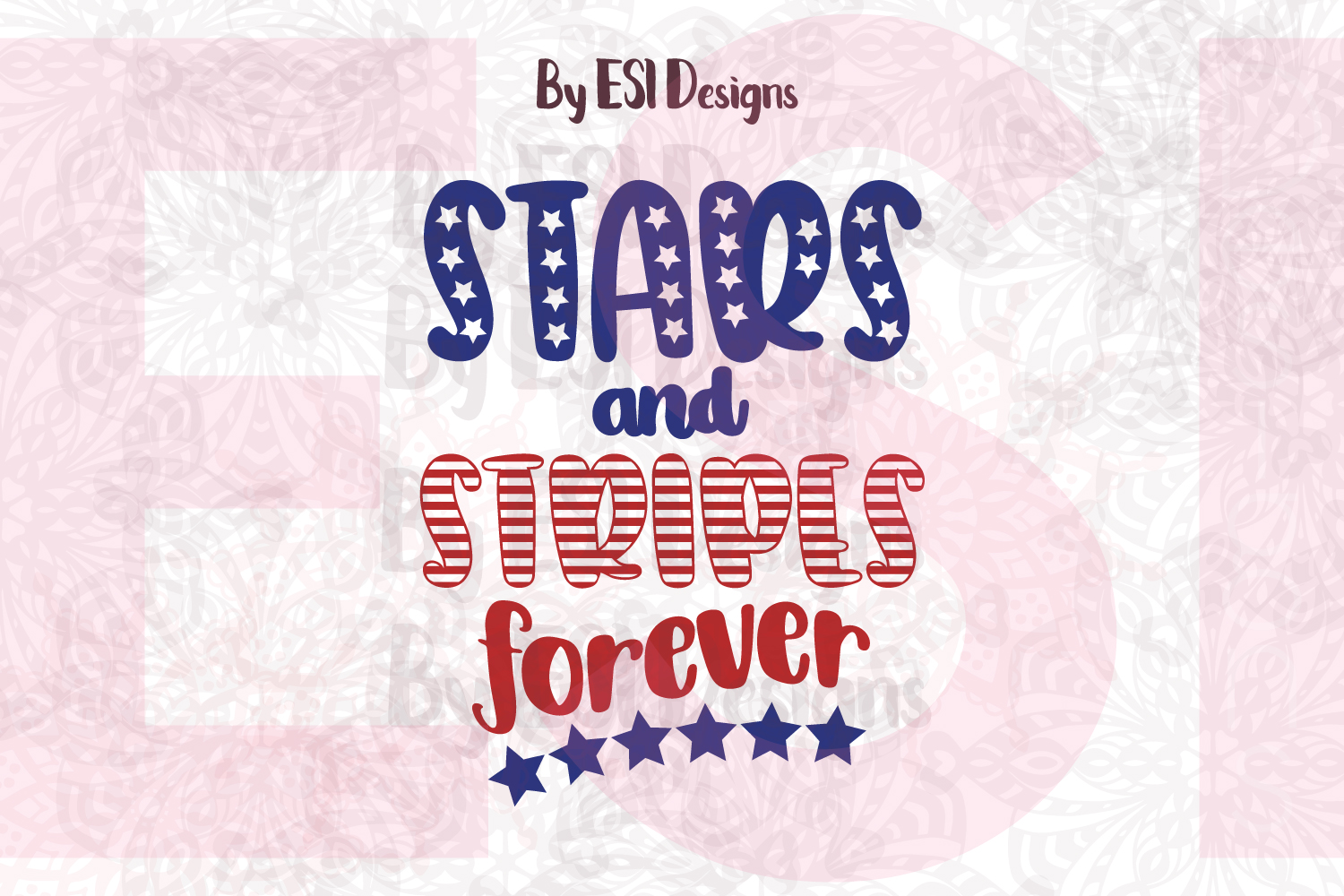 Stars and Stripes forever- Printable and Cutting Files example image 1
