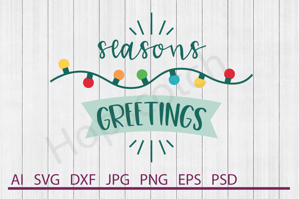 Lights SVG, Season's Greetings SVG, DXF File, Cuttable File example image 1