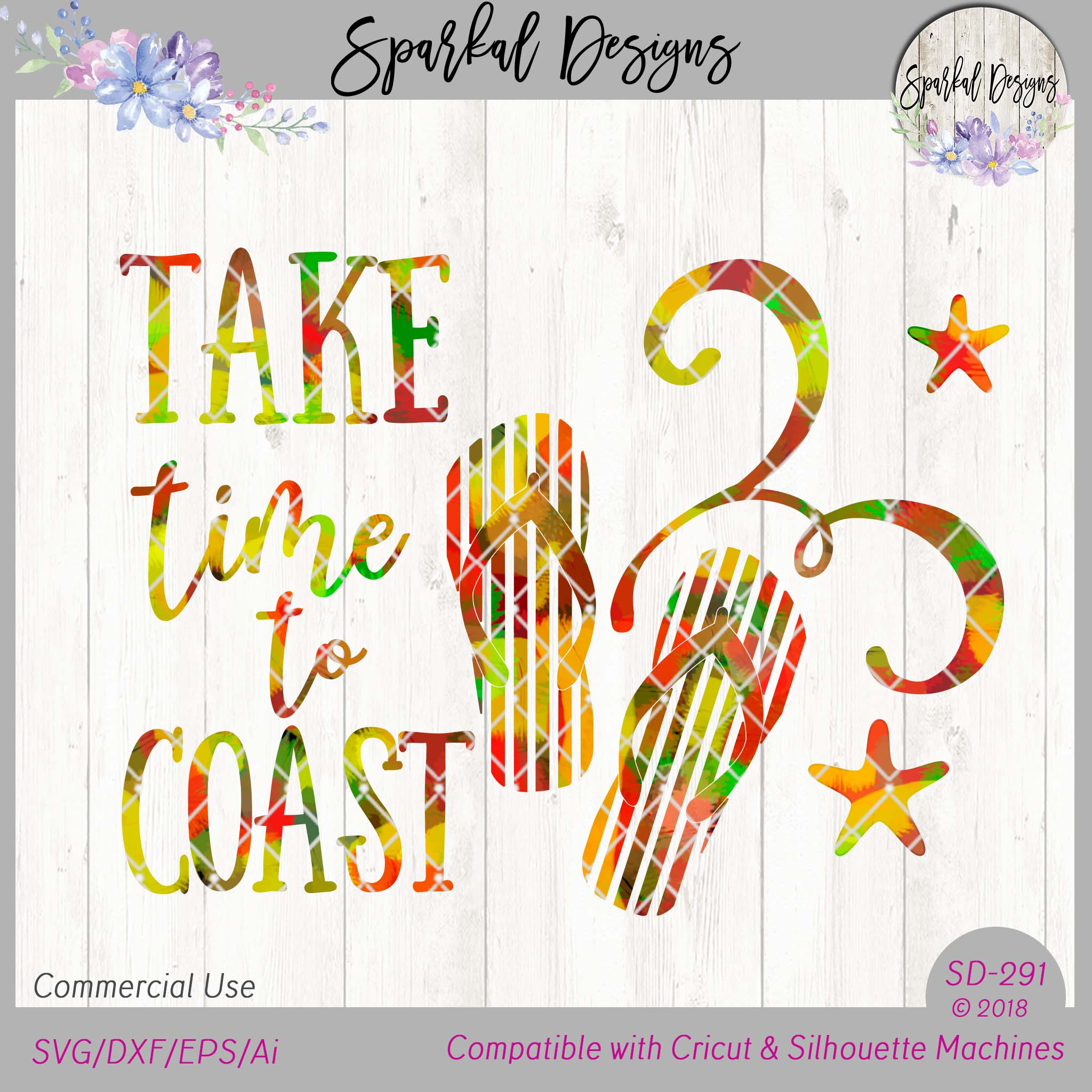 Take Time to Coast, SVG Cutting File, Coastal Flip Flops, Hot Mess Design, SVG/DXF/EPS SD291 example image 3