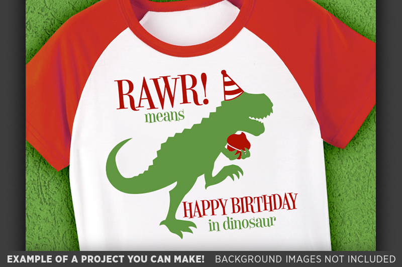 RAWR Means Happy Birthday In Dinosaur SVG File - 1092 example image 3