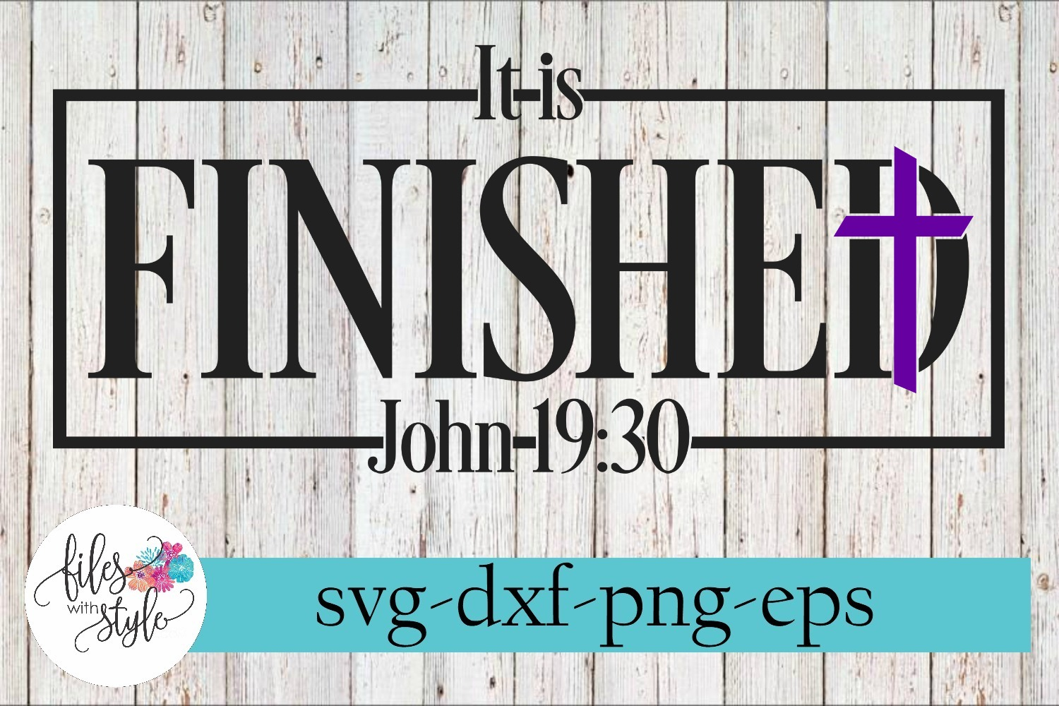 It Is Finished Cross Christian SVG Cutting Files example image 1