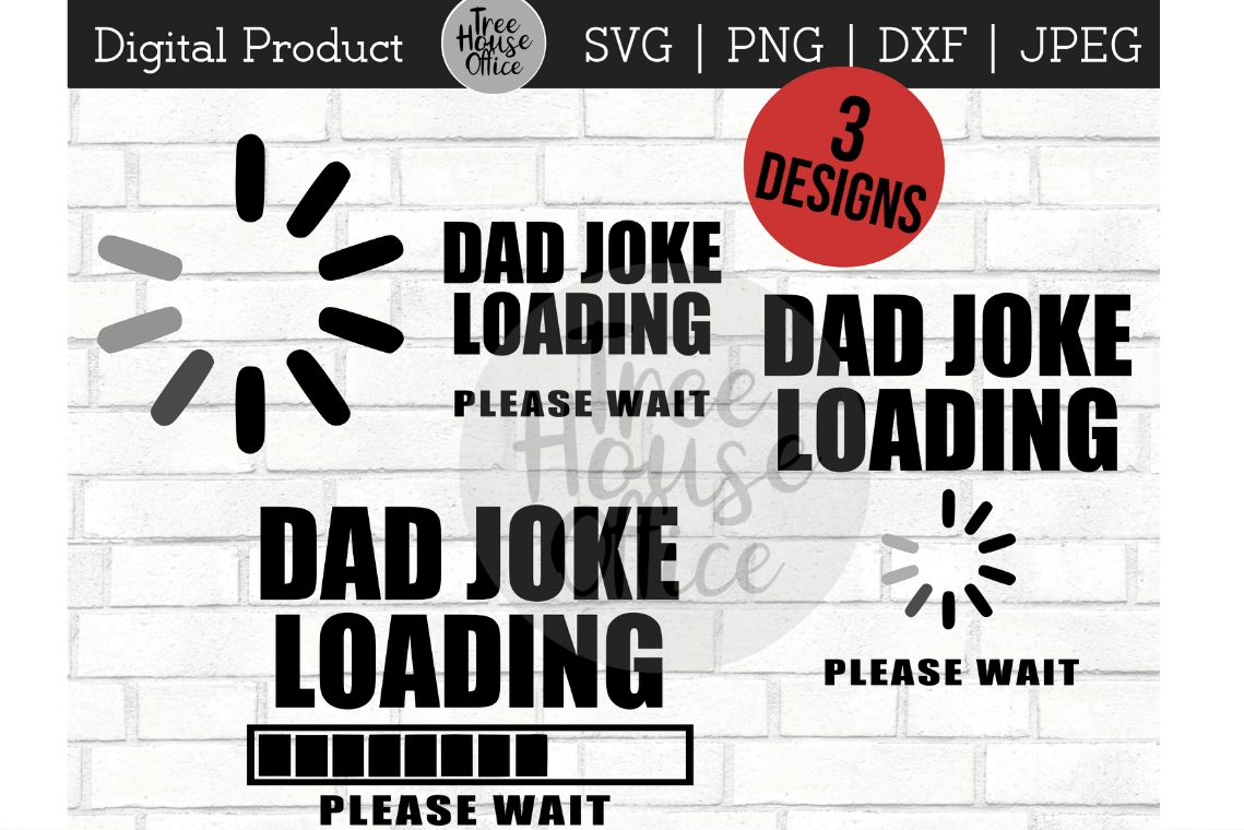 Dad Joke Loading Funny Father's Day SVG PNG Digital Cut File example image 1