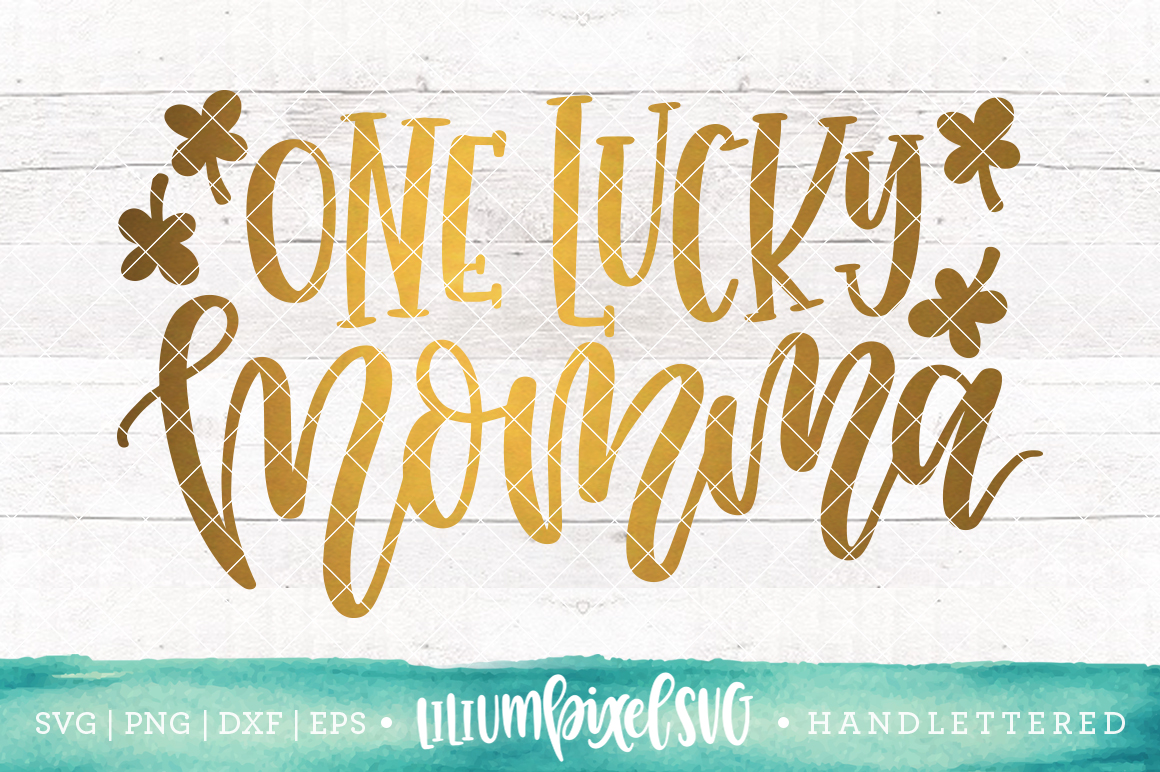 One Lucky Momma / SVG PNG DXF EPS file example image 1