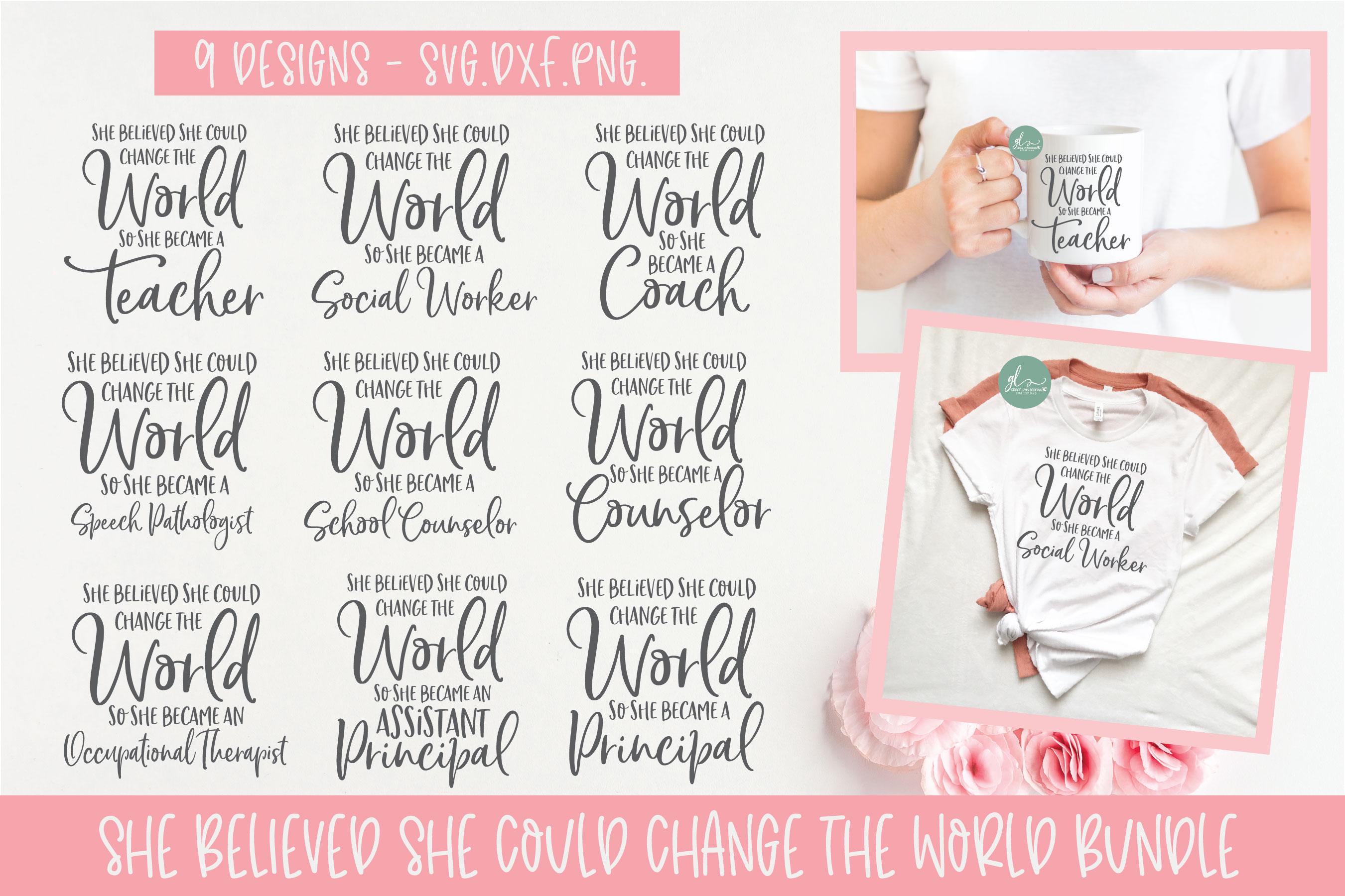 She Believed She Could Change The World Bundle - SVG Bundle example image 1