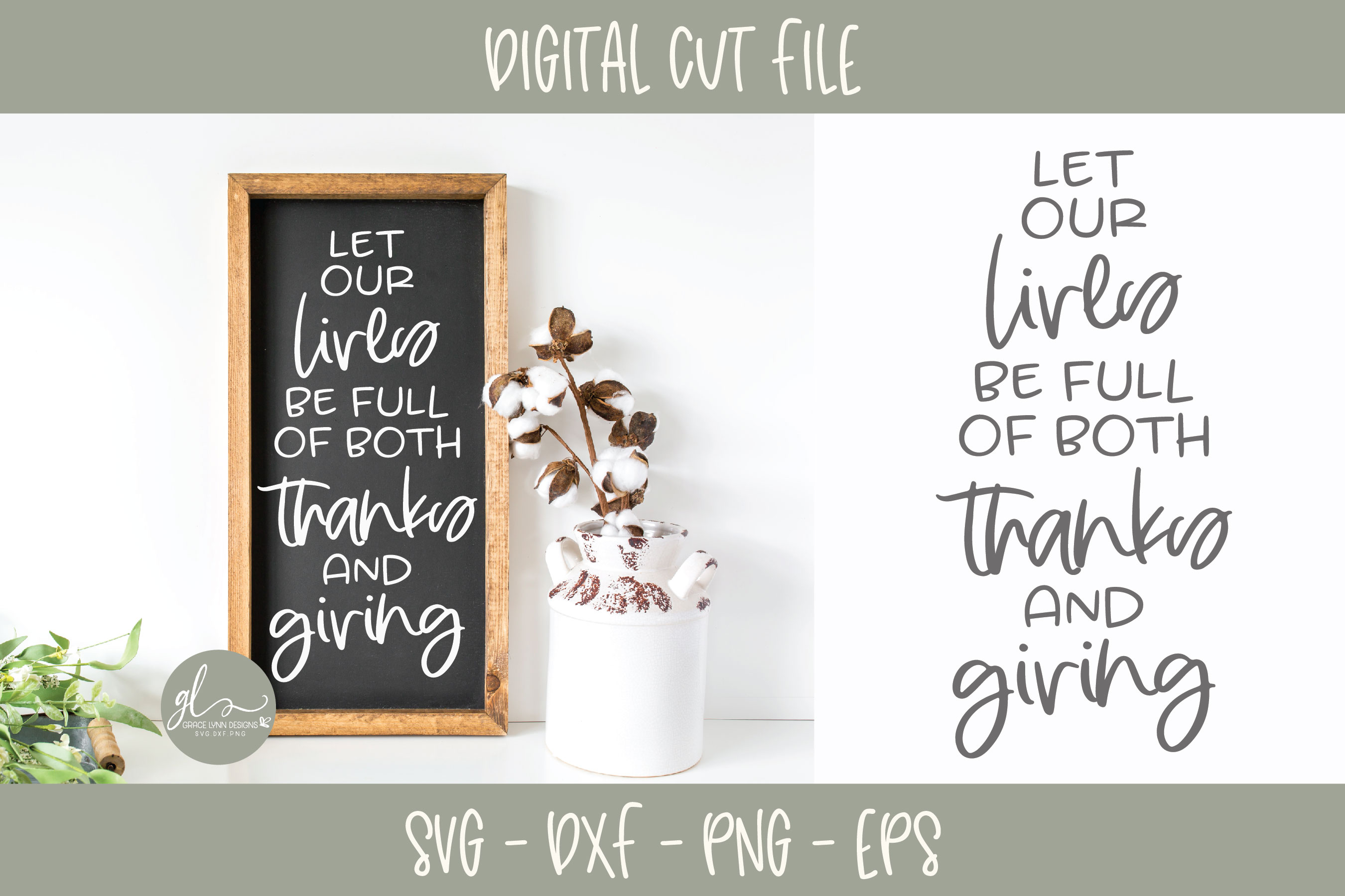 Let Our Lives Be Full Of Both Thanks And Giving Svg