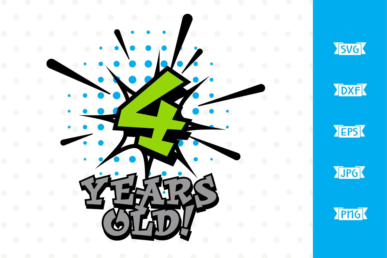 Boys 4th Birthday Superhero SVG file example image 1