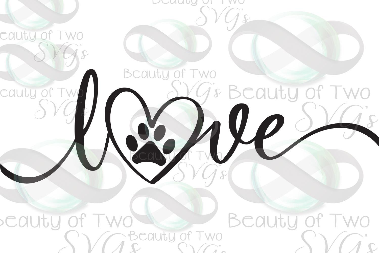 Dog Love svg, love my dog svg, rescue dog svg, dog loss svg example image 2