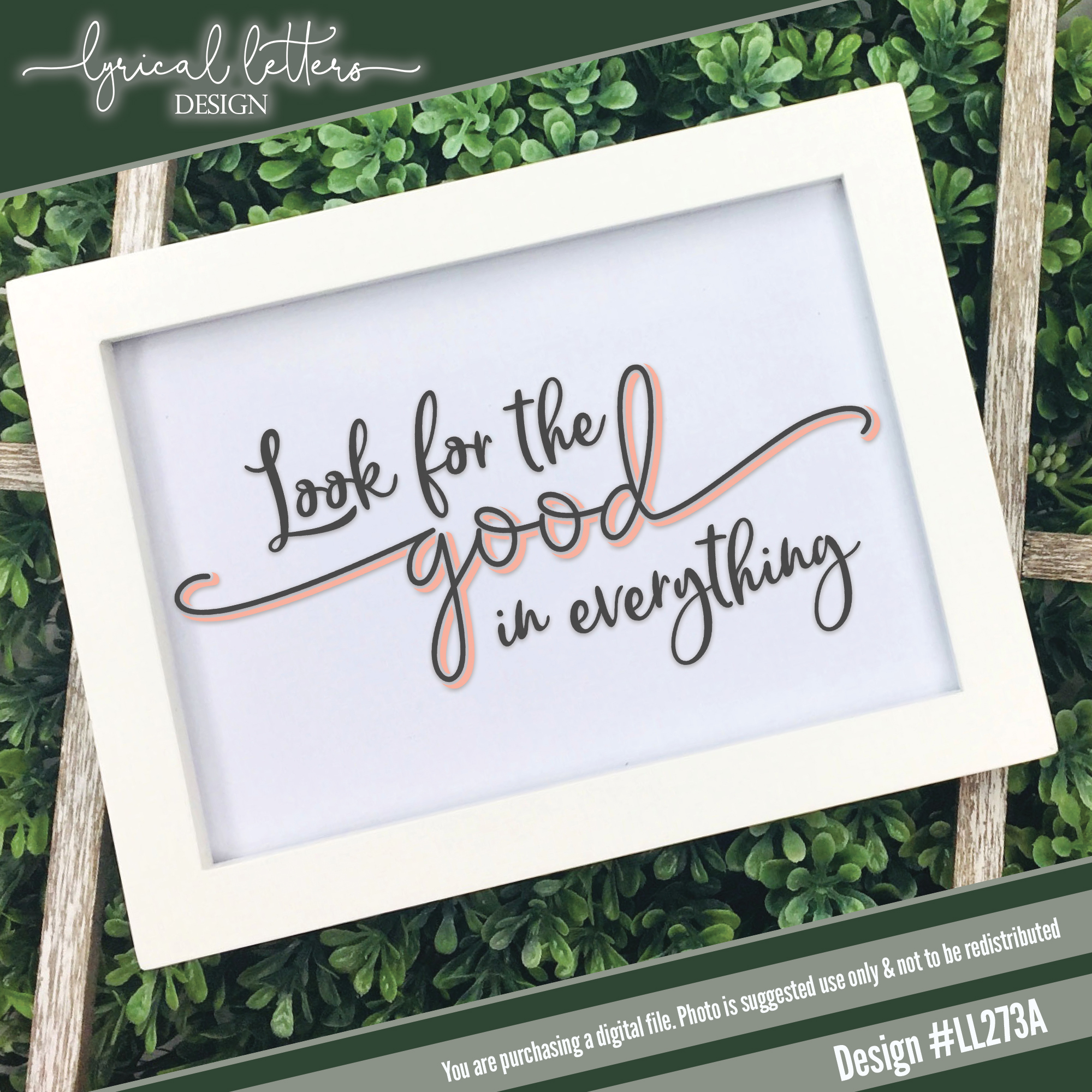 NEW! Look For The Good In Everything SVG DXF LL273A example image 2