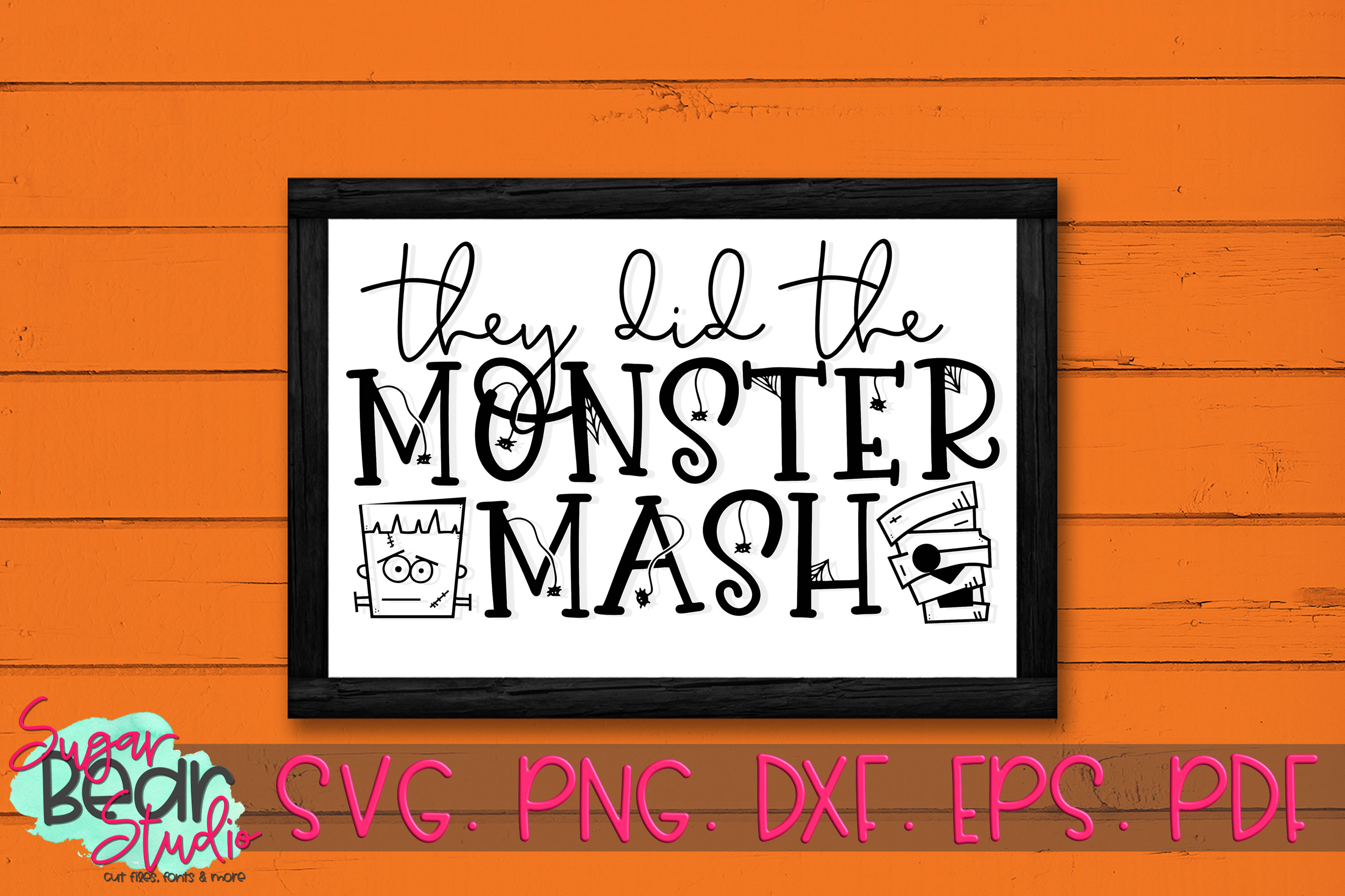They Did the Monster Mash - A Halloween SVG example image 2