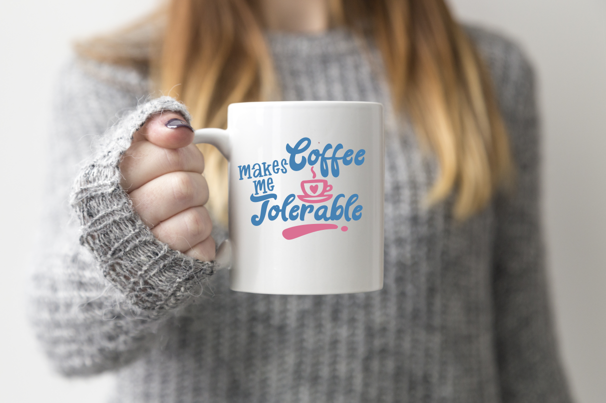 Coffee Makes Me Tolerable - A Coffee SVG example image 3