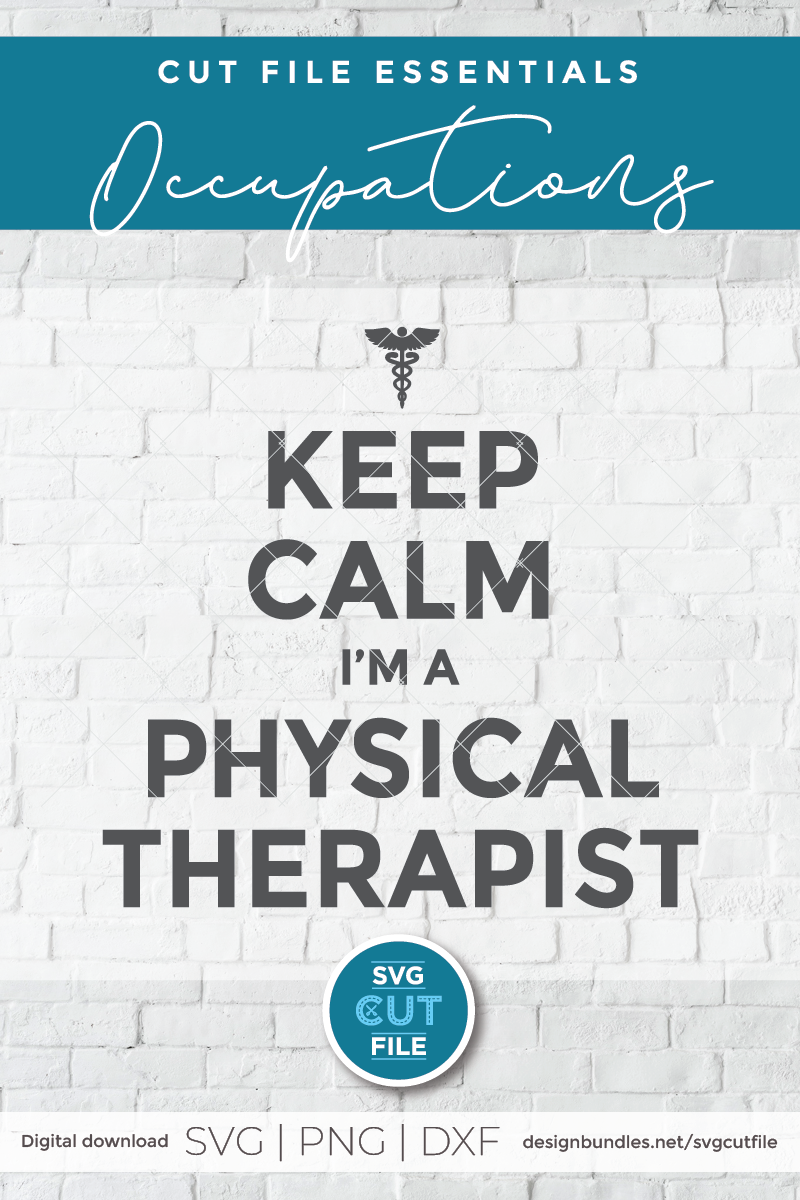 Physical therapist svg, physical therapy svg, keep calm svg example image 2