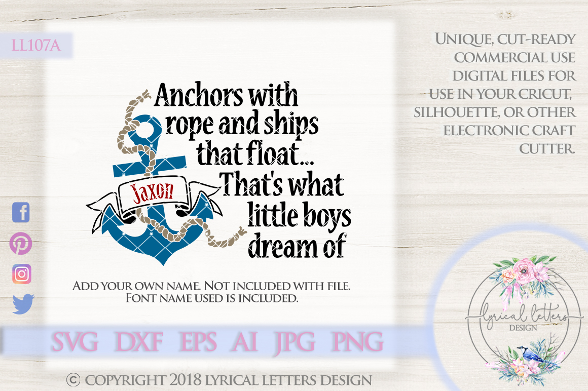 Anchors with Rope and Ships That Float That's What Little Boys Dream Of Cutting File LL107A  SVG DXF EPS AI JPG PNG example image 1